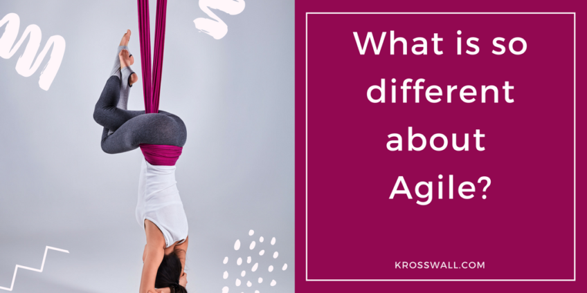 What is so different about Agile ?